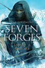 James A. Moore – Seven Forges