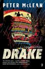 Peter McLean – Drake (Burned Man #1)