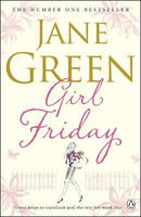 Girl Friday .  Jane Green