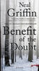 Neal Griffin – Benefit of the Doubt