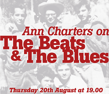 Ann Charters on The Beats and The Blues
