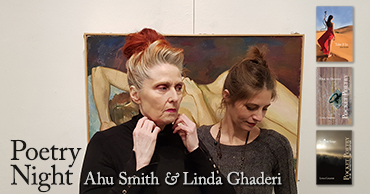 Poetry Night with Ahu Smith and Linda Ghaderi