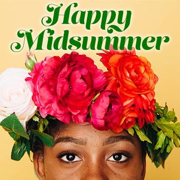 Happy Midsummer!